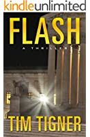 Flash: (A Fast-Paced Political Conspiracy Thriller)