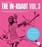 Various Artists The In-Kraut Vol. 3 - Hip Shaking Grooves Made In Germany 1967-1974