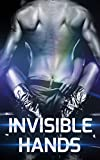 img - for Invisible Hands: A Seductive Story Of One Woman's Fantasies, smut ,erotic book / textbook / text book