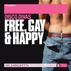 Free Gay & Happy (Anthem Radio Edit)