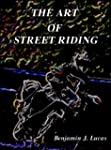 The Art of Street Riding