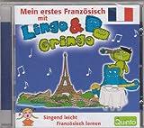 Erstes Französisch mit Lingo & Gringo: Singend leicht Fremdsprachen lernen