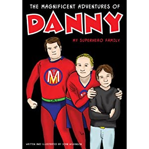 The Magnificent Adventures of Danny - My Superhero Family