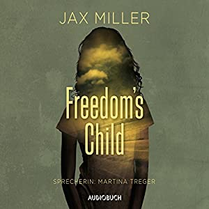 Freedom's Child Hörbuch
