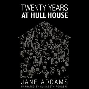 20 Years at Hull House Audiobook