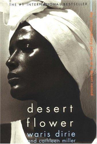 Author: Waris Dirie, Cathleen Miller Publisher: Harper Perennial