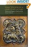 Isaac On Jewish and Christian Altars:...