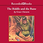 The Riddle and the Rune | Grace Chetwin