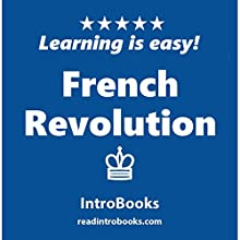 French Revolution Audiobook by  IntroBooks Narrated by Andrea Giordani
