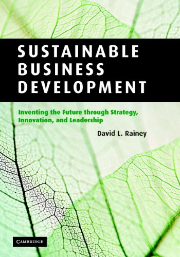 Sustainable Business Development: Inventing the