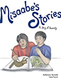 Misaabe's Stories: A Story of Honesty (The Seven Teachings Stories)