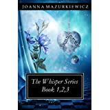 The Whispers Series book 1,2,3 ~ Joanna Mazurkiewicz