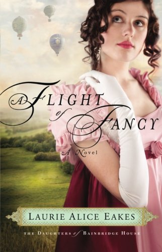 Image of A Flight of Fancy: A Novel (The Daughters of Bainbridge House) (Volume 2)