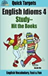 English Idioms: Study-Hit the Books:...