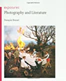 img - for Photography and Literature (Reaktion Books - Exposures) Paperback June 15, 2009 book / textbook / text book