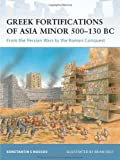 img - for Greek Fortifications of Asia Minor 500-130 BC: From the Persian Wars to the Roman Conquest (Fortress) book / textbook / text book