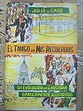 img - for El Tango En Mis Recuerdos book / textbook / text book
