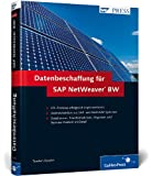 Datenbeschaffung für SAP NetWeaver BW (SAP PRESS)