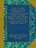 Lady Charlotte Schreibers journals : confidences of a collector of ceramics and antiques throughout Britain, France, Holland, Belgium, Spain, ... and Germany from the year 1869-1885 Volume 2