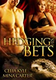 img - for Hedging His Bets (BBW Paranormal Shape Shifter Romance) book / textbook / text book