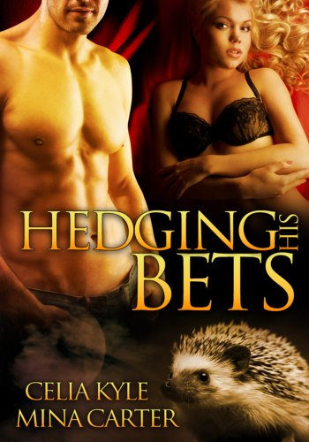 Hedging His Bets (BBW Paranormal Shape Shifter Romance)