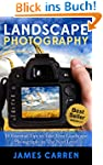 Photography: Landscape Photography -...