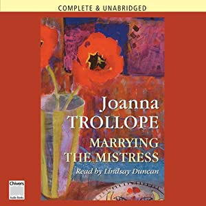 Marrying the Mistress | [Joanna Trollope]
