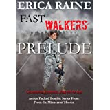 Fast Walkers: Prelude (The Dead Trilogy)