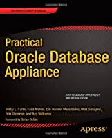Practical Oracle Database Appliance