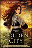 The Golden City | Amazon.com