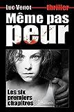 M�me pas peur (six premiers chapitres)