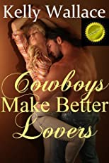 Cowboys Make Better Lovers