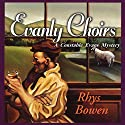 Evanly Choirs Audiobook by Rhys Bowen Narrated by Roger Clark