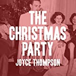 The Christmas Party | Joyce Thompson