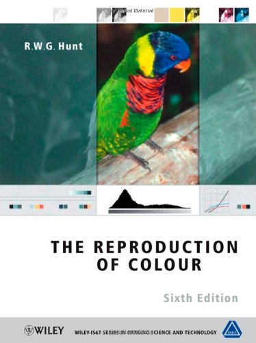 The Reproduction of Colour (The Wiley-IS&T Series in Imaging Science and Technology)