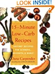 15 Minute Low-Carb Recipes: Instant R...