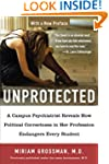 Unprotected: A Campus Psychiatrist Re...