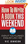 How To Write a Book This Weekend, Eve...
