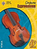 Orchestra Expressions, Viola Edition Book One (Expressions Music Curriculum)