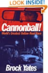 Cannonball: The Legends and Lore Behi...