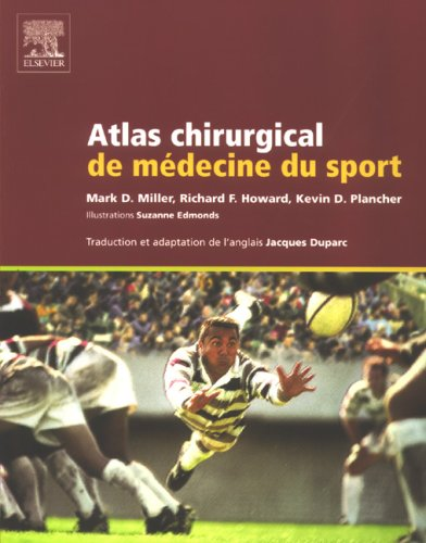 Atlas chirurgical de médecine du sport (French Edition)
