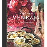 Venezia: Food and Dreamsby Tessa Kiros