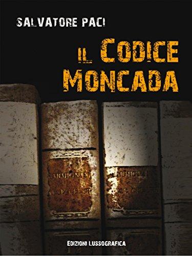 Il Codice Moncada Narrativa Mediterranea PDF