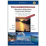 Vierwaldstättersee: Obwalden, Nidwalden, Luzern, Uri, Schwyz: Obwalden, Nidwalden, Luzern. Kultur, Kunst, Brauchtum...