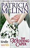Four Weddings and a Fiasco: The Wedding Caper (Kindle Worlds Novella)