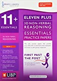 11+ Essentials: 3D Diagrams, Non-Verbal Reasoning - Essential Practice Papers (First Past the Post)