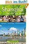 Reisef�hrer Shanghai: Zeit f�r das Be...