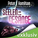 Seelengesänge (Der Armageddon-Zyklus 3) Audiobook by Peter F. Hamilton Narrated by Oliver Siebeck