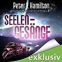 Seelengesänge (Der Armageddon-Zyklus 3) Audiobook by Peter F. Hamilton Narrated by Oliver Siebeck