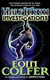 Half Moon Investigations (0141382716) by Colfer, Eoin